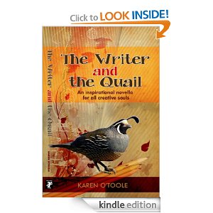 The Writer And The Quail by Karen O'Toole